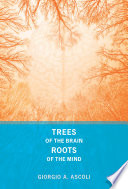 Trees of the Brain  Roots of the Mind