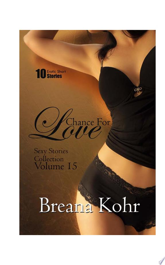 Chance for Love (Sexy Stories Colle