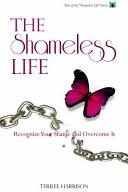 The Shameless Life