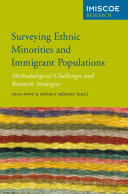 Surveying ethnic minorities and immigrant populations : methodological challenges and research strategies