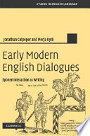 Read Online Early Modern English Dialogues For Free