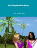 Hidden Destinations