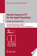 Human Aspects of IT for the Aged Population  Design for Everyday Life