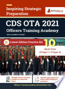 UPSC CDS OTA (Officers Training Academy) Entrance Exam 2021   10 Full-length Mock tests (Solved)   Latest Edition as per Union Public Service Commission Syllabus   2021 Edition