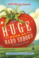 Will Shortz Presents The Huge Book of Hard Sudoku
