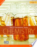 The IIT Foundation Series - Chemistry Class 7