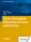 Ocean-Atmosphere Interactions of Gases and Particles