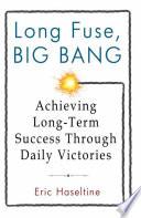 Long Fuse  Big Bang