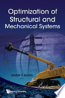 Optimization of Structural and Mechanical Systems