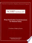 Sleep Deprivation Countermeasures for Motorist Safety