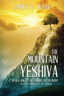 The Mountain Yeshiva An Old Look At The Sermon On The Mount