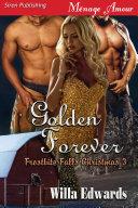 Golden Forever [Frostbite Falls Christmas 3] Pdf/ePub eBook