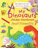 My Dinosaurs Sticker Storybook