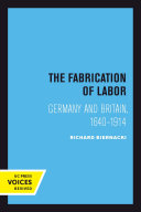 The Fabrication of Labor