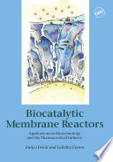 Biocatalytic Membrane Reactors