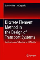 Discrete Element Method in the Design of Transport Systems