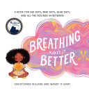 Breathing Makes It Better Pdf/ePub eBook