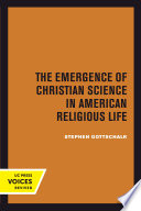 The Emergence of Christian Science in American Religious Life
