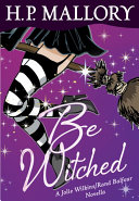 Be Witched (Novella) Book