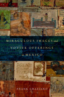Miraculous Images and Votive Offerings in Mexico Pdf/ePub eBook