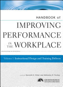 Handbook of Improving Performance in the Workplace, Instructional Design and Training Delivery ebook