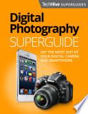 Digital Photography Superguide