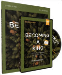 Becoming A King Study Guide With Dvd
