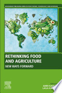 Rethinking Food and Agriculture Book