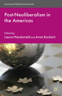 Post Neoliberalism in the Americas