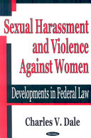 Sexual Harassment and Violence Against Women