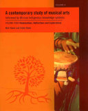 A Contemporary Study of Musical Arts  Illuminations  reflections and explorations