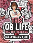 OB Life Coloring Book