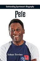 Outstanding Sportsman S Biography Pele