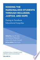 Minding the Marginalized Students Through Inclusion  Justice  and Hope