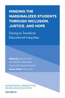 Minding the Marginalized Students Through Inclusion, Justice, and Hope