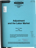 Adjustment and the Labor Market