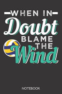 When in Doubt, Blame the Wind