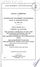 Summary Of Activities Of The Carnegie Corporation Of New York The Carnegie Foundation For The Advancement Of Teaching The Carnegie Endowment For International Peace The Rockefelle Foundations The Rockefeller General Education Board