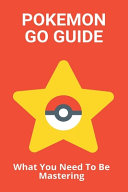 Pokemon Go Guide