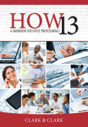 HOW 13: A Handbook for Office Professionals