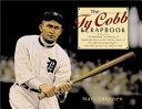 The Ty Cobb Scrapbook