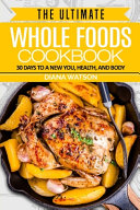 Whole Foods Diet
