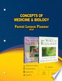 Concepts of Medicine   Biology Parent Lesson Plan Book