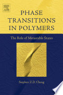 Phase Transitions in Polymers  The Role of Metastable States Book