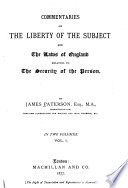 Commentaries on the Liberty of the Subject and the Laws of England Relating to the Security of the Person