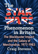 The Star Wars Phenomenon in Britain