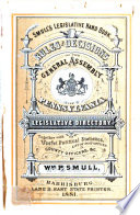 Smull's Legislative Hand Book and Manual of the State of Pennsylvania, 1881