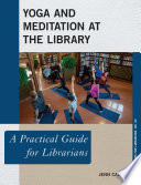 Yoga and Meditation at the Library Book
