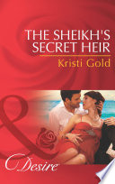 The Sheikh s Secret Heir  Mills   Boon Desire