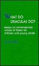 What Do Draculas Do?